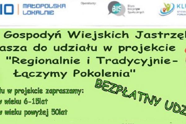 """""""Regionalnie i Tradycyjnie – Łączymy Pokolenia"""""""