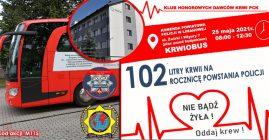 """""""102 LITRY KRWI NA 102 ROCZNICĘ POWSTANIA POLICJI"""""""