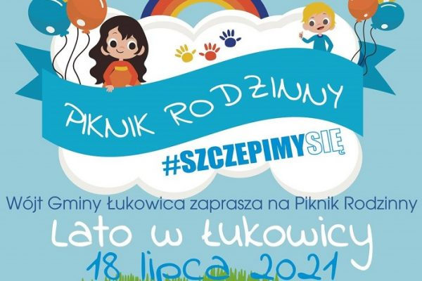 18 lipca 2021 – Lato w Łukowicy